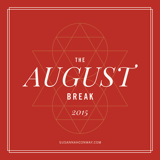 The August Break 2015