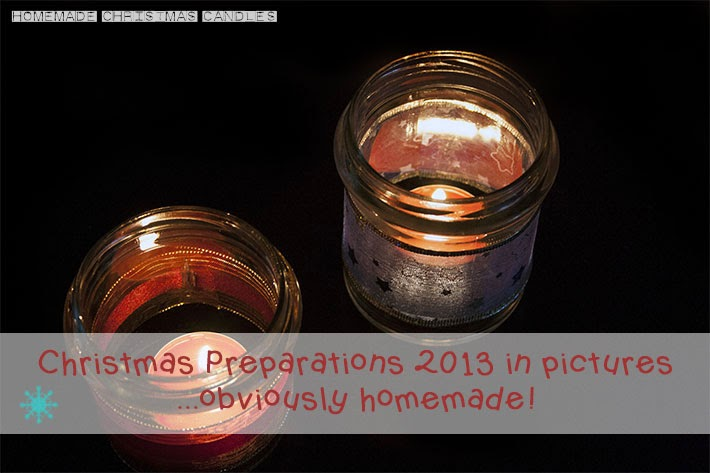 Homemade Christmas 2013 ♥ – Candele